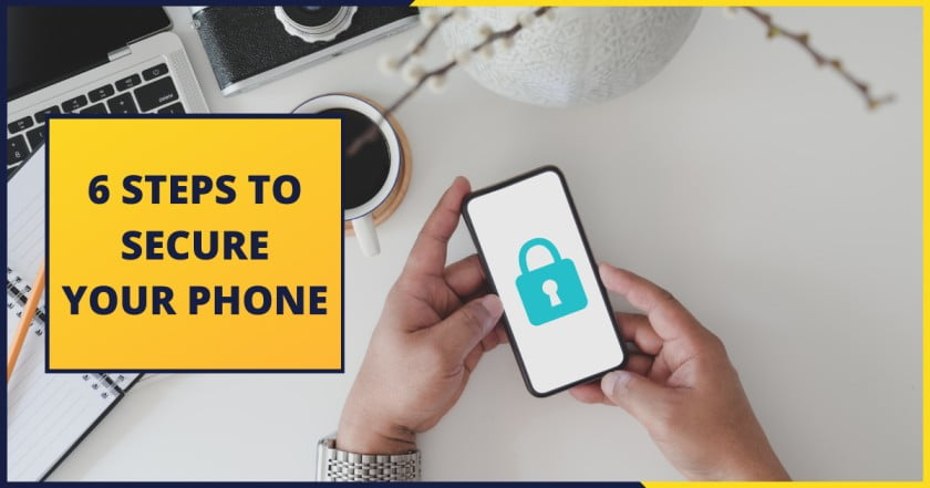 Increase your phone security by these 6 steps