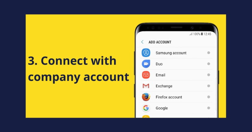 Android phone connect to it's company account