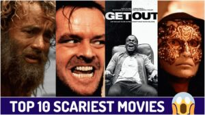 Top 10 horror movies of all the time